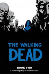 The Walking Dead Book Two