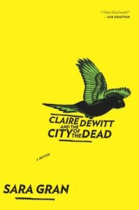 Claire DeWitt City of the Dead