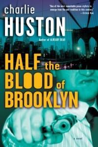 Half the blood of brooklyn
