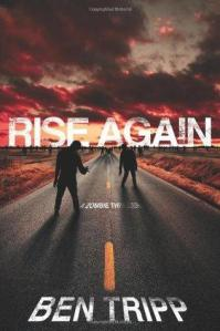 Rise Again A Zombie Thriller