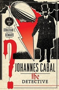Johannes Cabal the Dectective