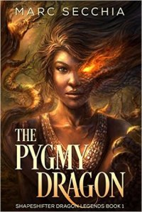 The Pygmy Dragon