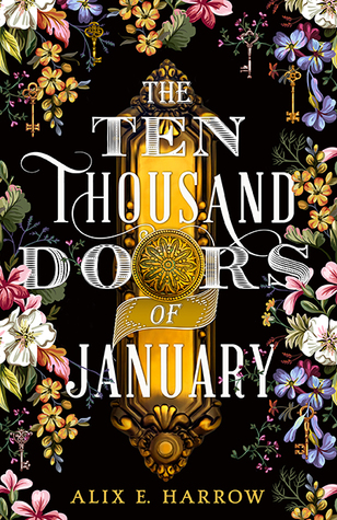 The Ten Thousand Doors of January by Alix Harrow